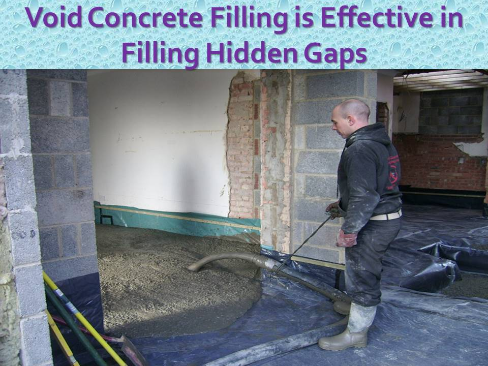 Void Concrete Filling Is Effective In Filling Hidden Gaps