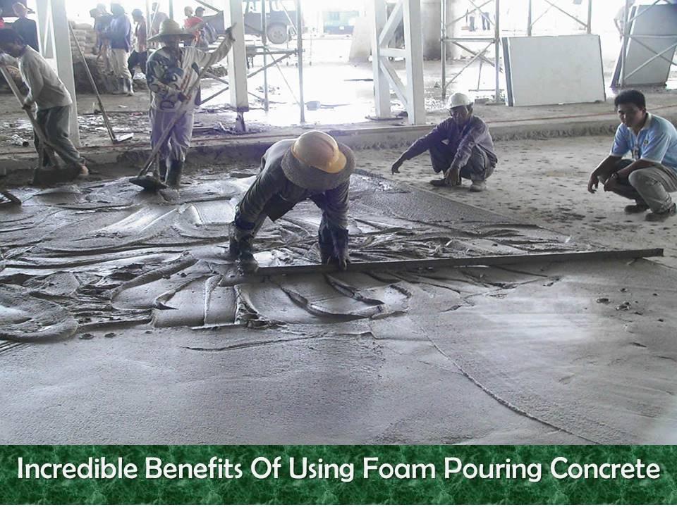 Foam Pouring Concrete