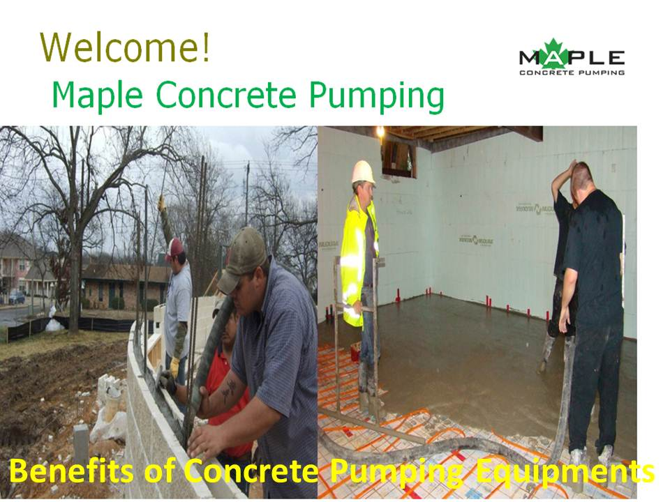 Benefits of Concrete Pumping Equipments