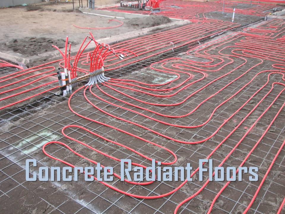Concrete Radiant Floors